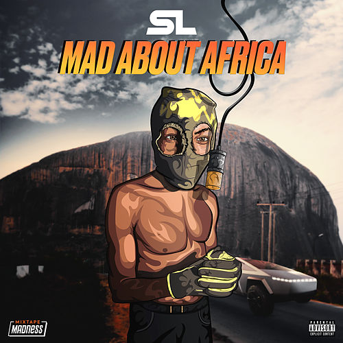 Mad About Africa (Mixtape Madness Presents) de Sl