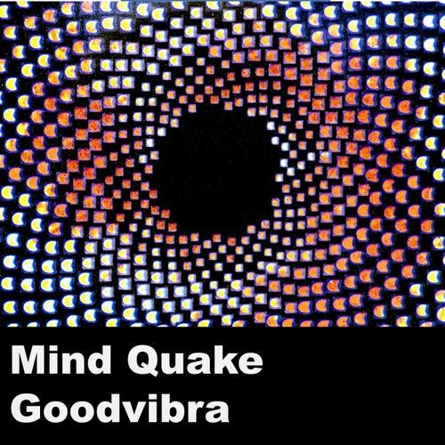 Mind Quake by Goodvibra