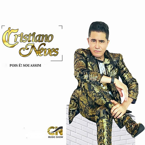 Pois E! Sou Assim by Cristiano Neves