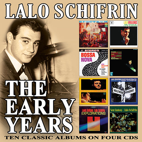 The Early Years di Lalo Schifrin