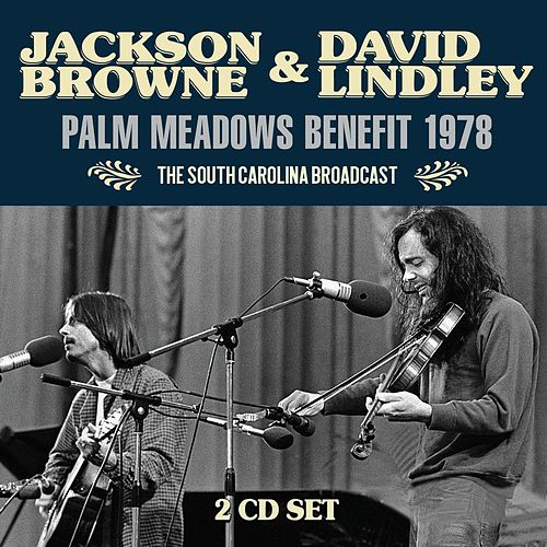 Palm Meadows Benefit 1978 by Jackson Browne