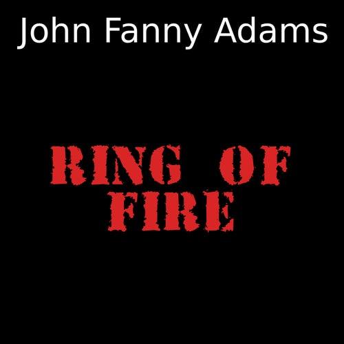 Ring of fire von John Fanny Adams