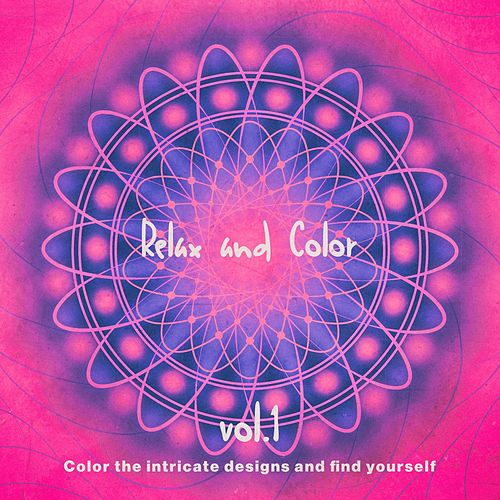 Relax and Color, Vol.1 von Various Artists