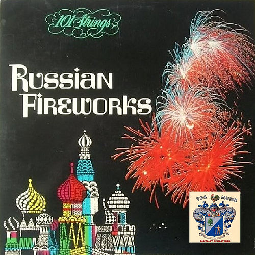 Russian Fireworks by 101 Strings Orchestra