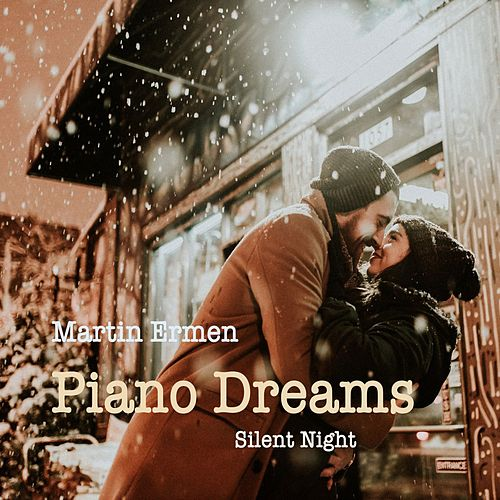Silent Night (Piano Dreams) von Martin Ermen