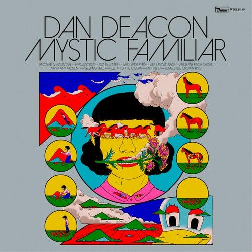 Become A Mountain by Dan Deacon