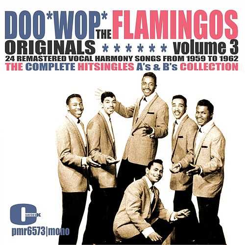 The Flamingos - Doowop Originals, Volume 3 (Singles) de The Flamingos