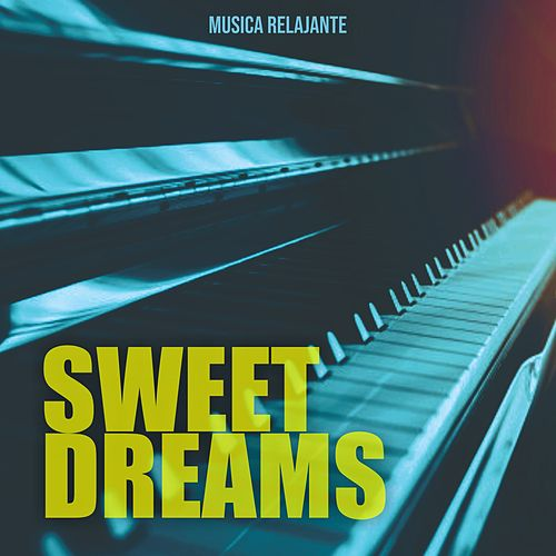 Sweet Dreams de Musica Relajante