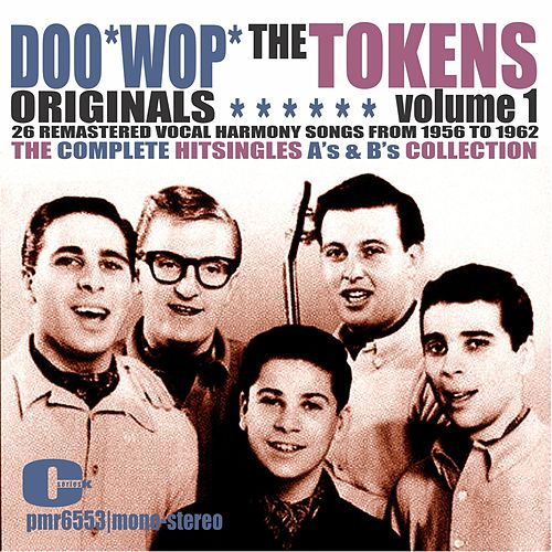 The Tokens - Doowop Originals, Volume 1 by The Tokens
