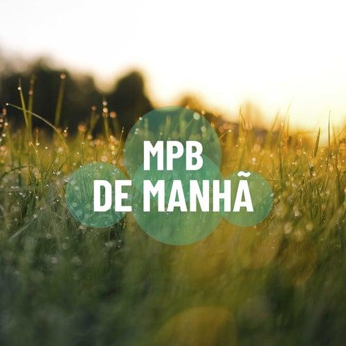 MPB de Manhã de Various Artists