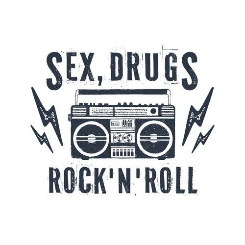 Sex, Drugs, Rock 'N' Roll by Various Artists