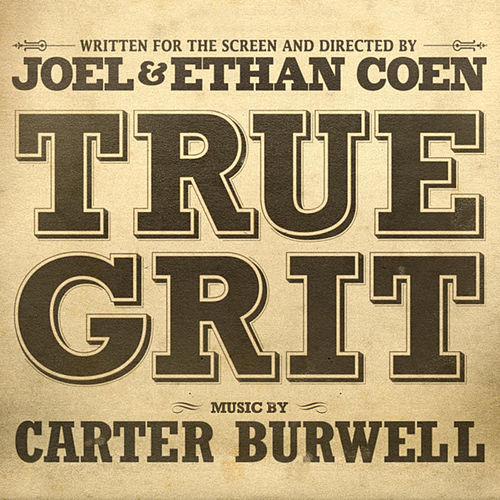 True Grit by Carter Burwell
