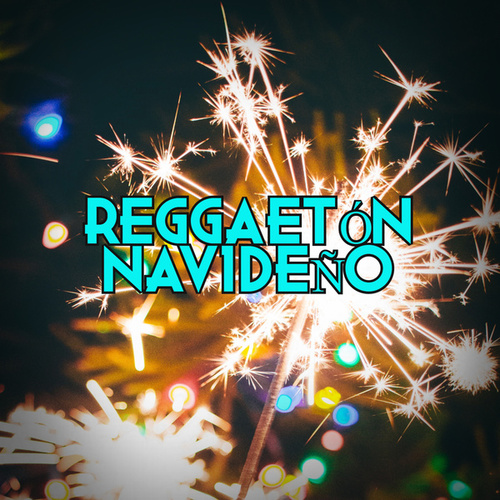 Reggaetón Navideño by Various Artists