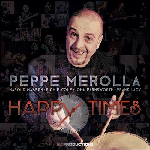 Happy Times de Peppe Merolla