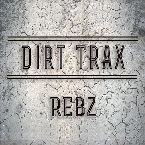 Dirt Trax by Rebz