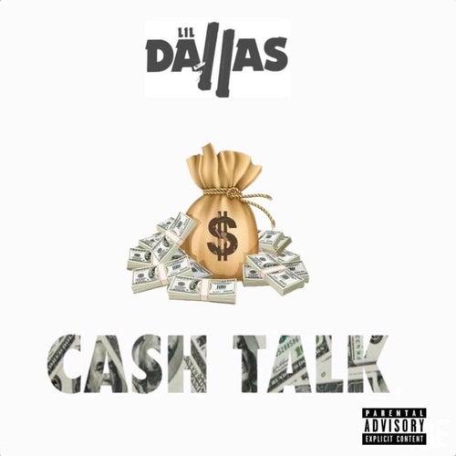 Cash Talk von Lil Dallas