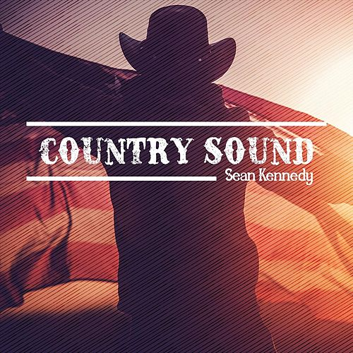 Country Sound by Sean Kennedy