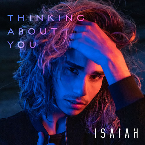 Thinking About You by Isaiah