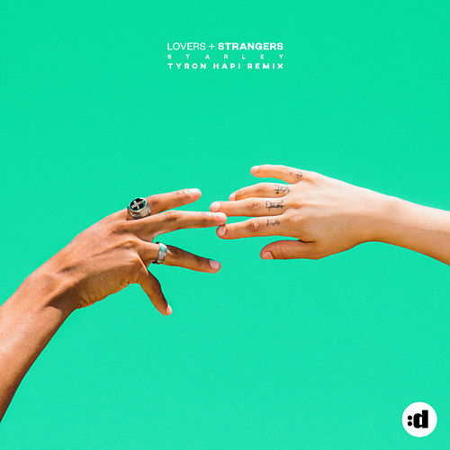 Lovers + Strangers (Tyron Hapi Remix) by Starley