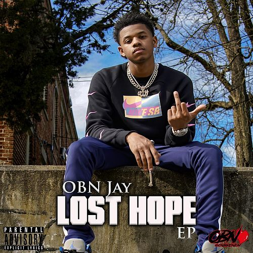 Lost Hope - EP by OBN Jay