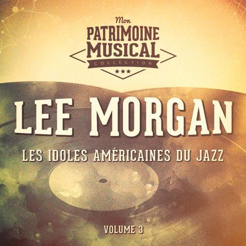Les idoles américaines du jazz: Lee Morgan, Vol. 3 de Lee Morgan