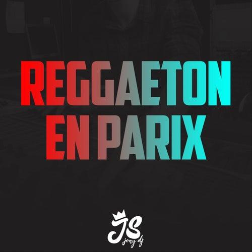 Reggaeton en Parix de JonyDj