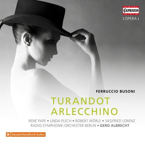 Busoni: Turandot & Arlecchino di Radio-Symphonie-Orchester Berlin