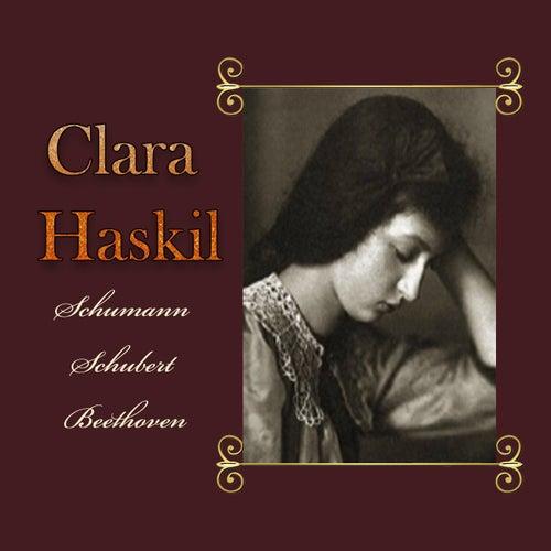 Clara Haskil - Schumann, Schubert, Beethoven de Clara Haskil