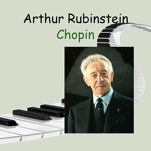 Arthur Rubinstein - Chopin de Arthur Rubinstein