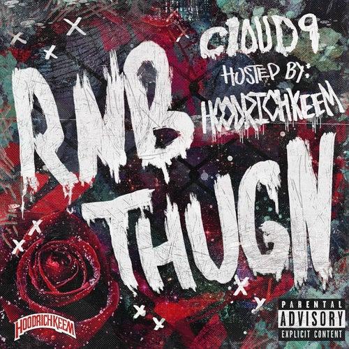Rnb Thugn de Cloud 9