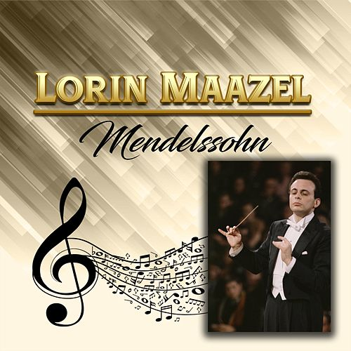 Lorin Maazel - Mendelssohn de Berliner Philharmoniker