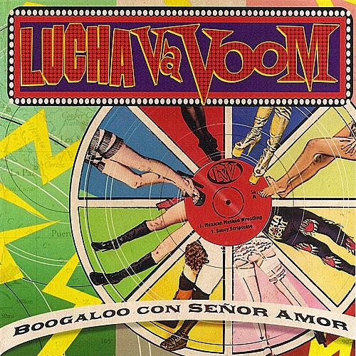 Lucha VaVoom - Boogaloo Con Señor Amor von Various Artists