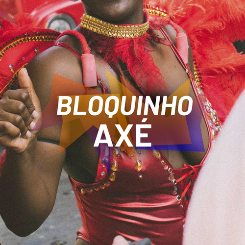 Bloquinho Axé de Various Artists