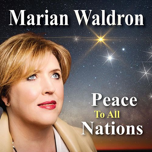 Peace to All the Nations de Marian Waldron