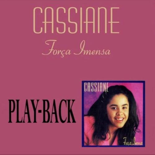 Força Imensa (Playback) by Cassiane