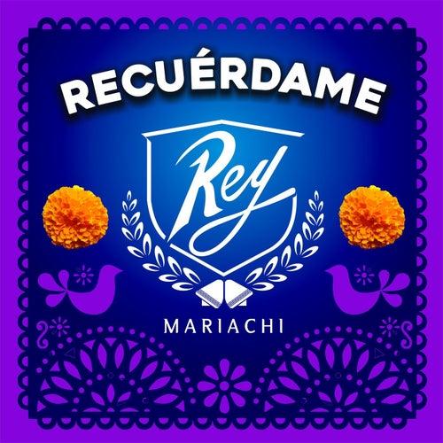 Recuérdame von Mariachi Rey