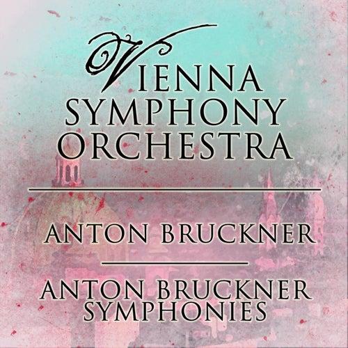 Bruckner: Symphonies de Vienna Symphony Orchestra