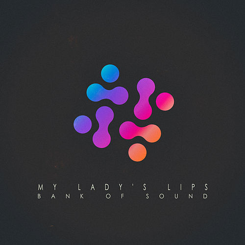 My Lady's Lips by Bank Of Sound