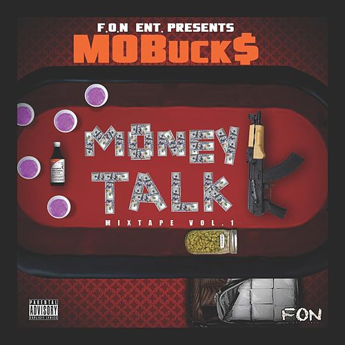 Money Talks von Mo Buck$