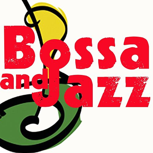 Bassa and Jazz (Best Selection Bossa And Jazz Music) by Various Artists