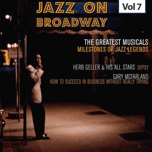Milestones of Jazz Legends: Jazz on Broadway, Vol. 7 by Herb Geller
