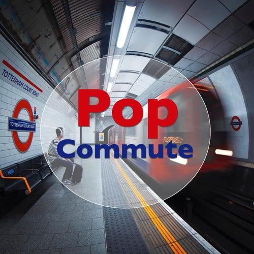 Pop Commute de Various Artists