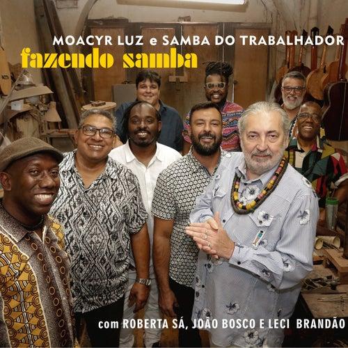 Fazendo Samba de Moacyr Luz e Samba do Trabalhador