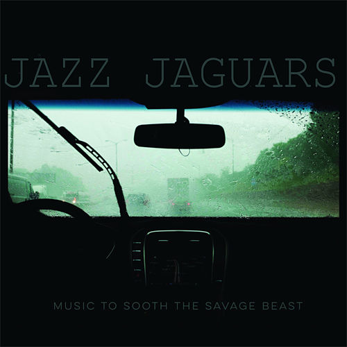 Music to Sooth the Savage Beast de Jazz Jaguars
