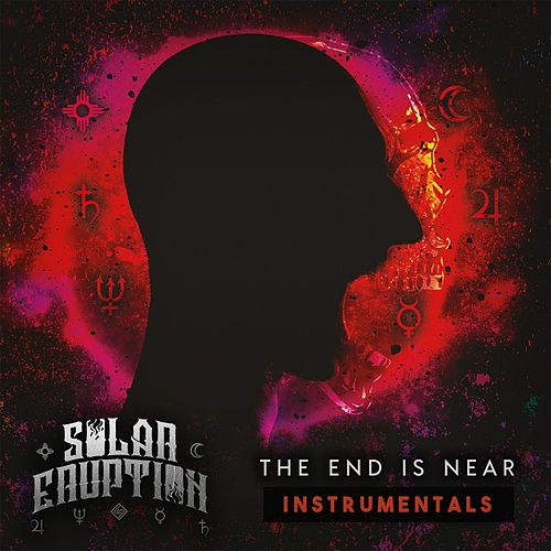 The End Is Near (Instrumental) by Solar Eruption