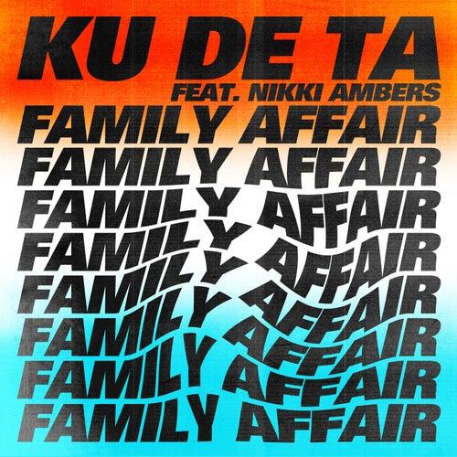 Family Affair by Ku De Ta