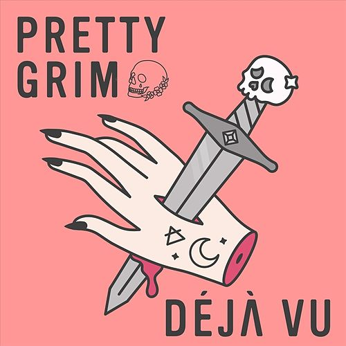 Déjà vu von Pretty Grim