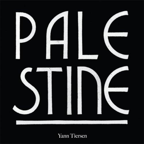 Palestine von Yann Tiersen