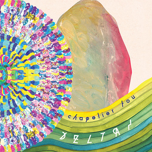 Deltas by Chapelier Fou
