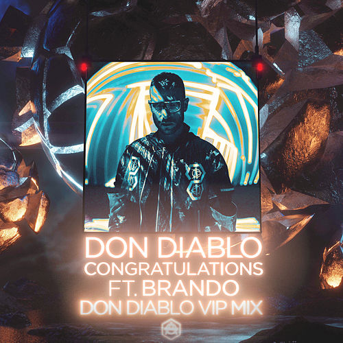Congratulations (VIP Mix) von Don Diablo